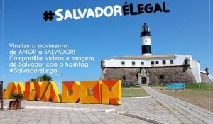 Sheraton da Bahia lança campanha #Salvadorélegal; saiba mais