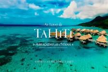#TakeMeToTahiti é a nova campanha de promoção do Tahiti; vídeo
