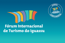 13º Fórum Internacional de Turismo do Iguassu está com inscrições abertas