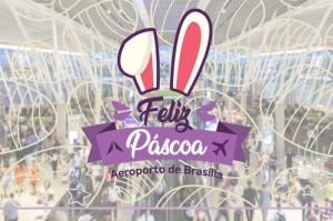Aeroporto de Brasília inicia ação de Páscoa nesta quinta-feira (18)