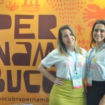 Danielly aguiar e Isabela Salgado, do Turismo de Pernambuco