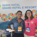 Dorinha Nascimento, do Serhs Natal e Nayara Santana, da Emprotu-RN