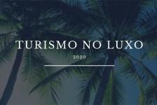 7ª edição do Turismo no luxo trará inovações do segmento para o mercado