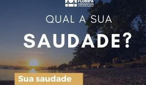 Floripa Convention lança campanha de retomada 'Saudades de Floripa'; vídeo