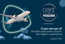 Localiza, Fohb, Intercity e Travel Ace debatem futuro do turismo corporativo