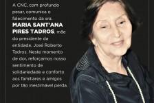 CNC lamenta morte de mãe de José Roberto Tadros
