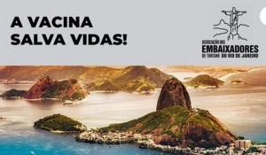 Associação dos Embaixadores de Turismo do RJ lança campanha de vacinação