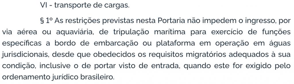 Trecho da última portaria que permitia o desembarque de tripulação para exercício da atividade foi retirado na portaria publicada no último dia 28.