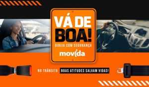 Movida lança campanha 'Vá de Boa' em prol de um trânsito mais seguro