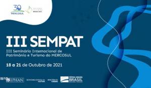 Seminário de Patrimônio e Turismo do Mercosul debate valorização e retomada